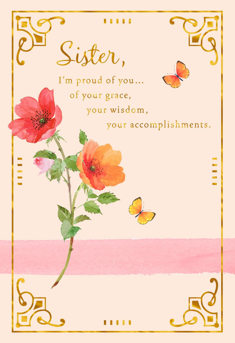 Proud Of You Flowers Birthday Card For Sister Greeting Cards