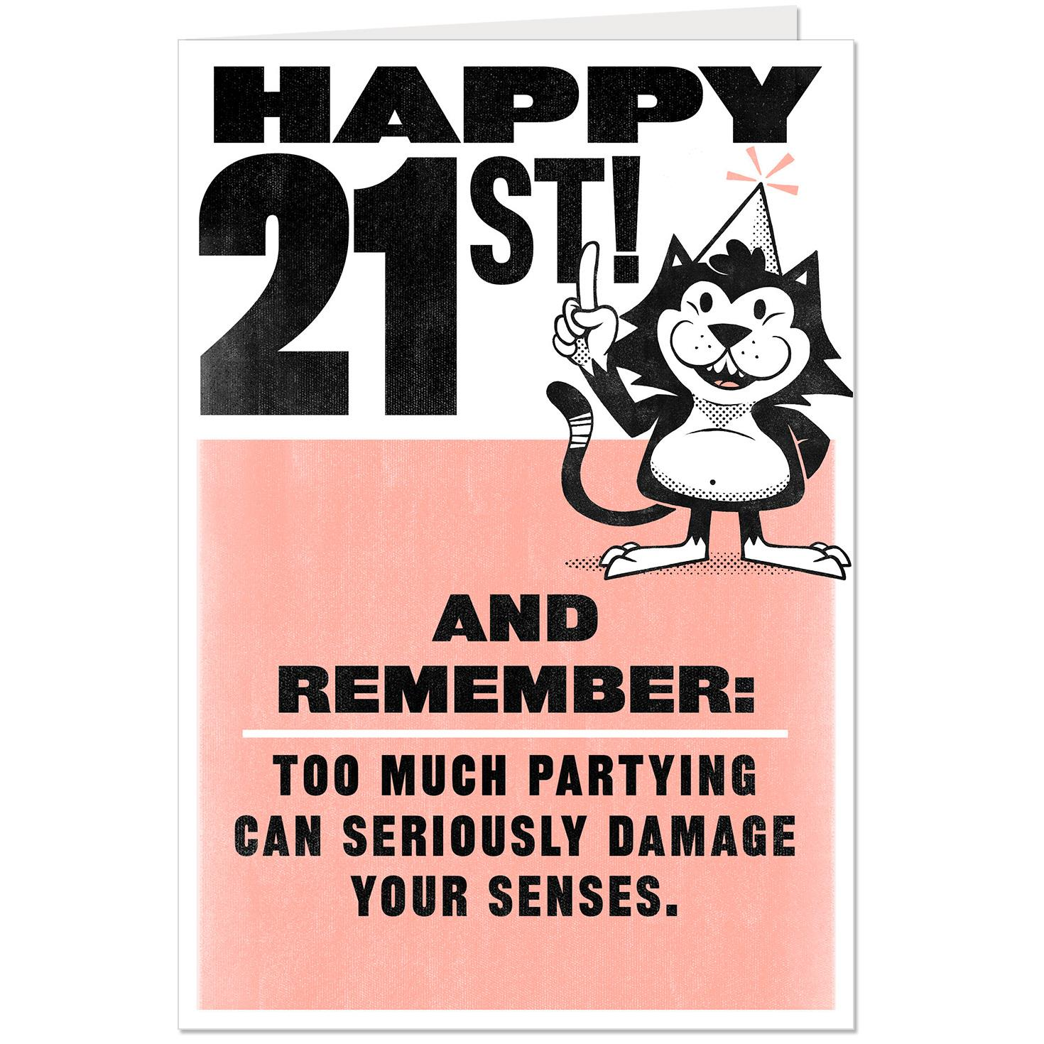 Too Much Partying Funny Pop Up 21st Birthday Card