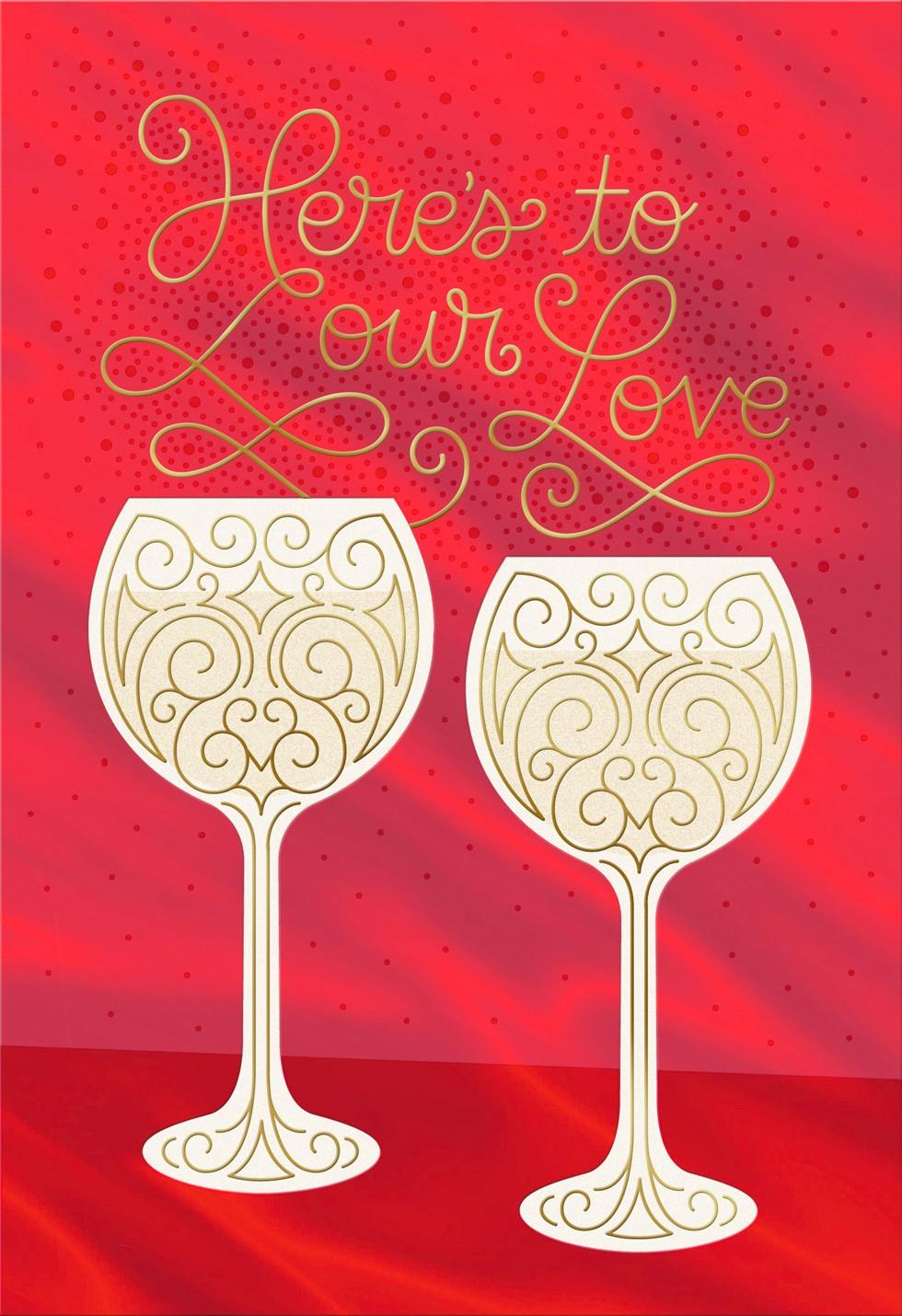 a toast to our love romantic valentine u0026 39 s day card