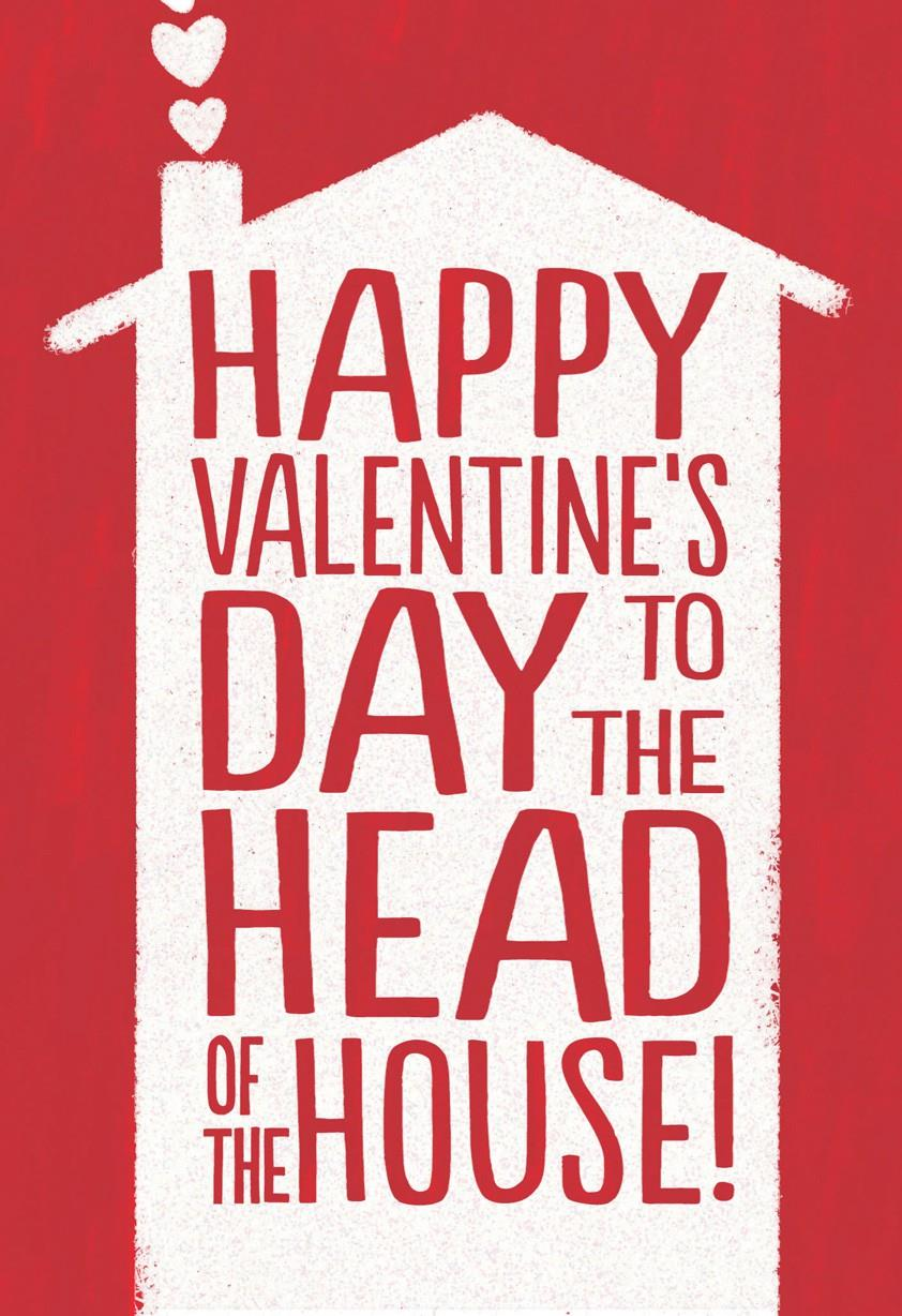 Valentine S Day Card For The Man Of The House Greeting