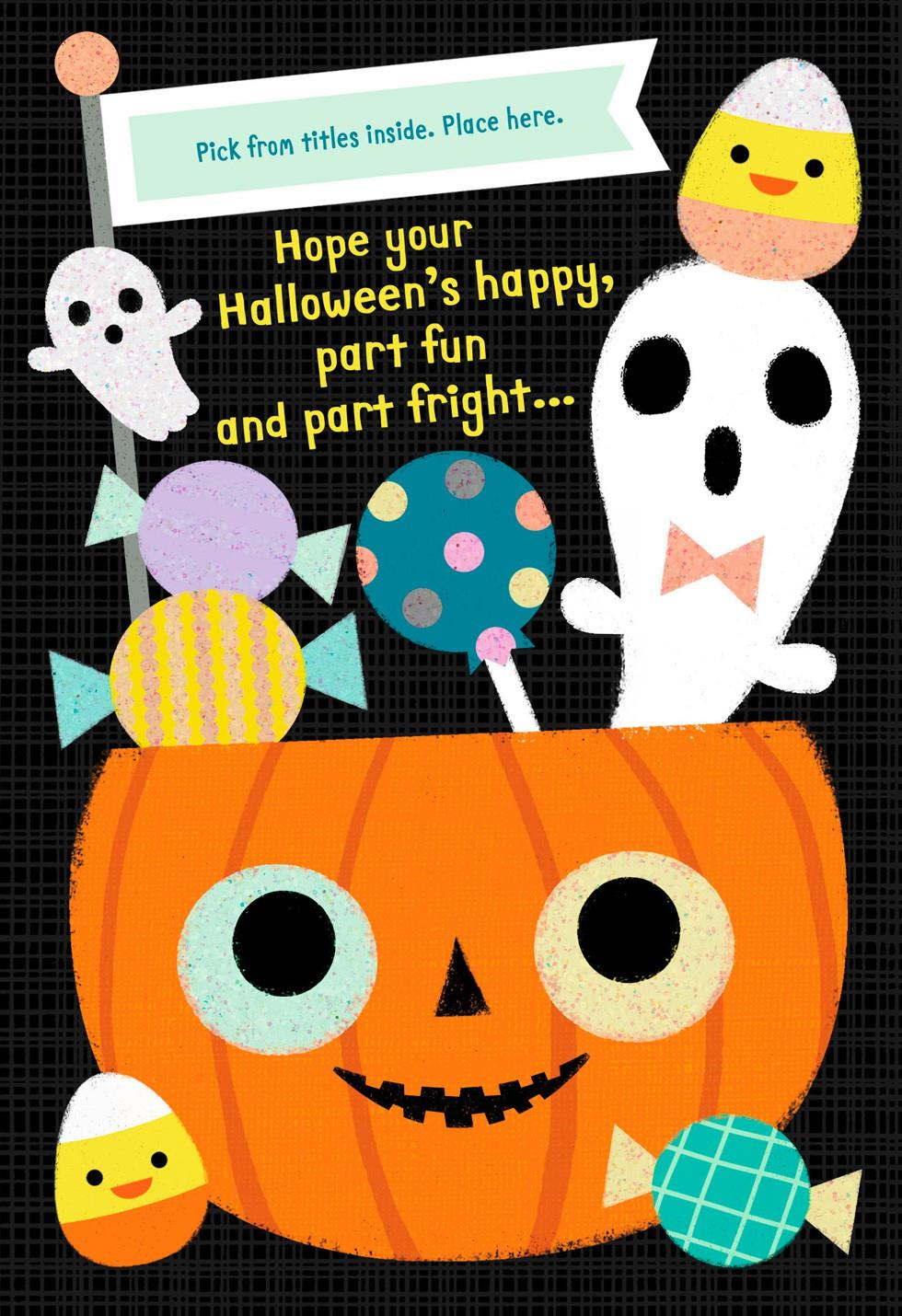 Fun, Frights and Sweet Treats Pick a Title Halloween Card for Him ...