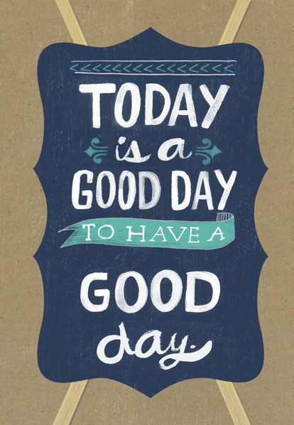 Today Is A Good Day Birthday Card Greeting Cards Hallmark